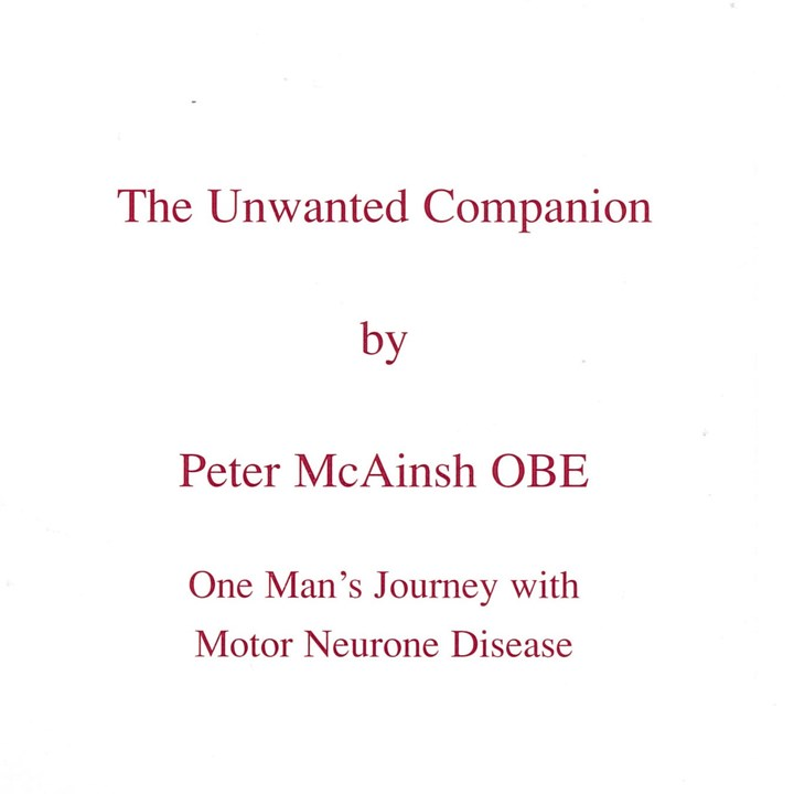 The Unwanted Companion - One Man's Journey with Motor Neurons Disease